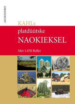 KAHL'S plattdüütske Naokieksel von Kahl,  Klaus W