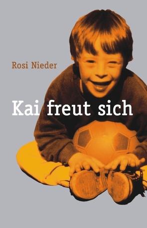 Kai freut sich von Nieder,  Rosi