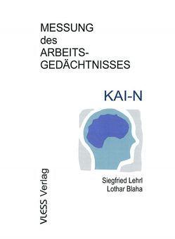 KAI-N von Blaha,  Lothar, Lehrl,  Siegfried