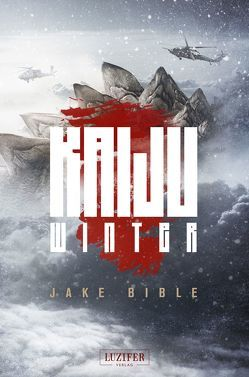 Kaiju Winter von Bible,  Jake, Lischewski,  Nicole