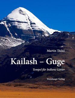 Kailash – Guge von Thöni,  Martin