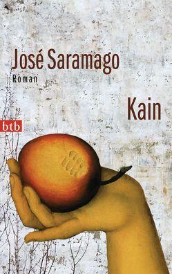 Kain von Saramago,  José, Schweder-Schreiner,  Karin