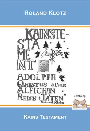 Kains Testament von Klotz,  Roland