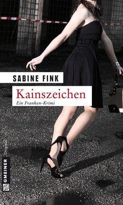 Kainszeichen von Fink,  Sabine