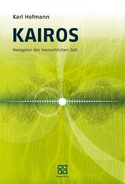 Kairos von Hofmann,  Karl