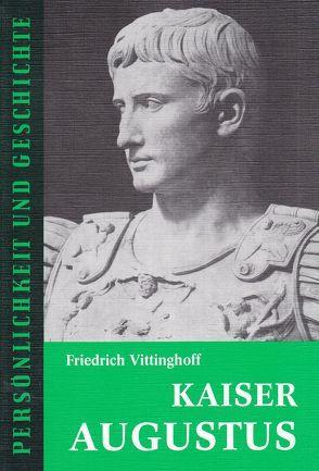 Kaiser Augustus von Franz,  Günther, Vittinghoff,  Friedrich