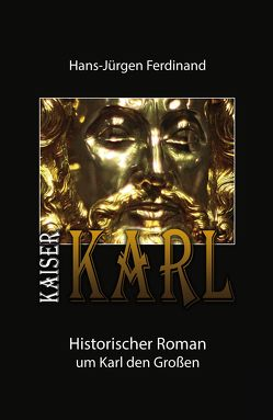 KAISER KARL von Ferdinand,  Hans-Jürgen