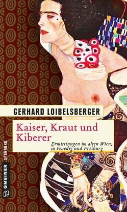 Kaiser, Kraut und Kiberer von Loibelsberger,  Gerhard