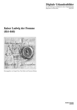 Kaiser Ludwig der Fromme (814–840) von Fees,  Irmgard, Roberg,  Francesco, Theo,  Kölzer