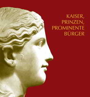 Kaiser, Prinzen, prominente Bürger von Goethert,  Karin