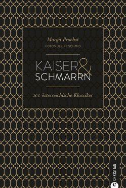Kaiser & Schmarrn von Mader,  Sabine, Proebst,  Margit, Schmid,  Ulrike