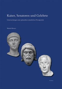 Kaiser, Senatoren und Gelehrte von Kovacs,  Martin