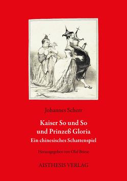 Kaiser So und So und Prinzeß Gloria von Briese,  Olaf, Scherr,  Johannes