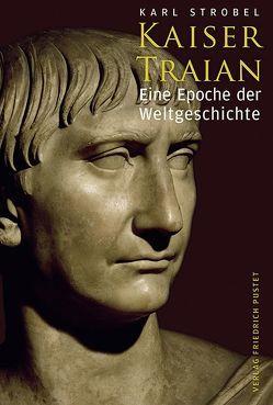 Kaiser Traian von Strobel,  Karl