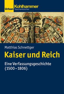 Kaiser und Reich von Schnettger,  Matthias