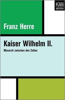 Kaiser Wilhelm II. von Herre,  Franz