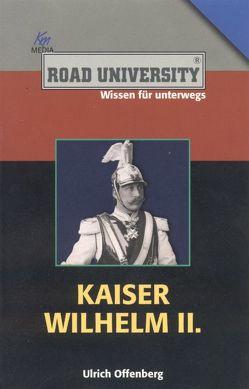 Kaiser Wilhelm II. von Offenberg,  Ulrich