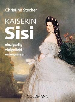 Kaiserin Sisi von Brömse,  Beate, Stecher,  Christine