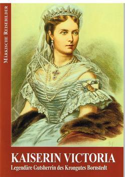 Kaiserin Victoria von Otto,  Karl H