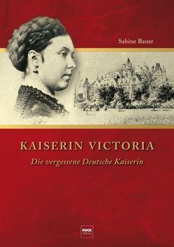 Kaiserin Viktoria von Bauer,  Sabine