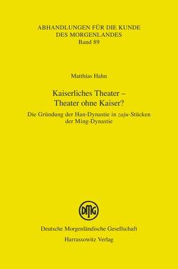 Kaiserliches Theater – Theater ohne Kaiser? von Hahn,  Matthias