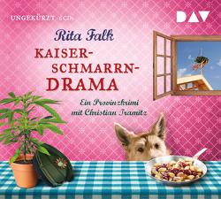 Kaiserschmarrndrama. Ein Provinzkrimi von Falk,  Rita, Tramitz,  Christian