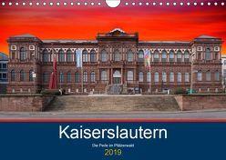 Kaiserslautern – die Perle des Pfälzerwaldes (Wandkalender 2019 DIN A4 quer) von Robert,  Boris