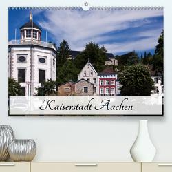 Kaiserstadt Aachen (Premium, hochwertiger DIN A2 Wandkalender 2021, Kunstdruck in Hochglanz) von boeTtchEr,  U
