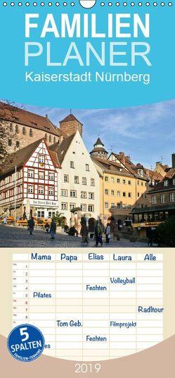 Kaiserstadt Nürnberg – Familienplaner hoch (Wandkalender 2019 , 21 cm x 45 cm, hoch) von boeTtchEr,  U