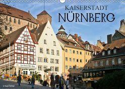 Kaiserstadt Nürnberg (Wandkalender 2019 DIN A3 quer) von boeTtchEr,  U