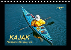 Kajak – Abenteuer und Entspannung (Tischkalender 2021 DIN A5 quer) von Roder,  Peter