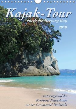 Kajak-Tour durch die Mercury Bay (Wandkalender 2019 DIN A4 hoch) von Thiem-Eberitsch,  Jana