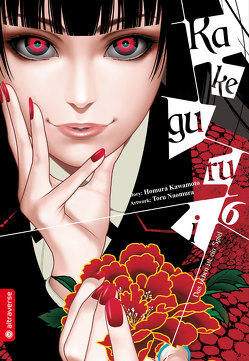 Kakegurui – Das Leben ist ein Spiel 06 von Kawamoto,  Homura, Naomura,  Toru