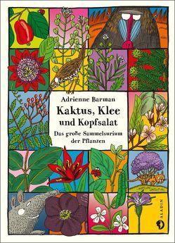 Kaktus, Klee und Kopfsalat von Schmidt-Wussow,  Susanne