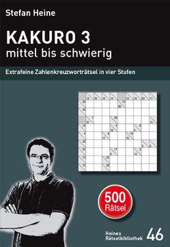 KAKURO 3 – mittel bis schwierig von Heine,  Stefan