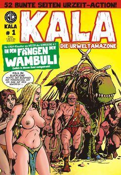 KALA Die Urweltamazone # 1 von Hamidovic,  Damir, Kurio,  Levin, Turowski,  Roman