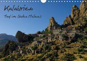 Kalabrien – tief im Süden Italiens (Wandkalender 2018 DIN A4 quer) von Hegerfeld-Reckert,  Anneli