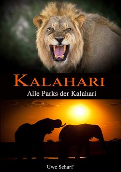 KALAHARI von Christa,  Gabi, Scharf,  Uwe