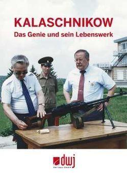 Kalaschnikow von Ezell, Rolff,  Bernd