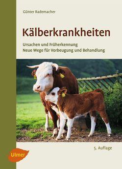 Kälberkrankheiten von Rademacher,  Günter