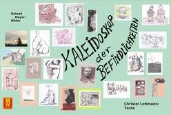Kaleidoskop der Befindlichkeiten von Lehmann,  Christel, Mayer,  Roland