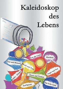 Kaleidoskop des Lebens von Marischen,  Werner