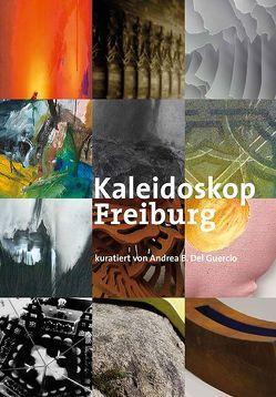 Kaleidoskop Freiburg von del Guercio,  Andrea