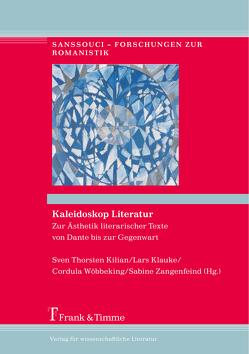 Kaleidoskop Literatur von Kilian,  Sven Thorsten, Klauke,  Lars, Wöbbeking,  Cordula, Zangenfeind,  Sabine