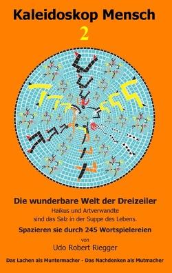 Kaleidoskop Mensch 2 von Riegger,  Udo Robert