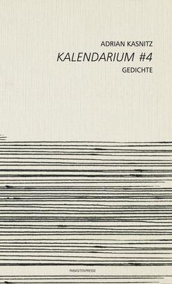 Kalendarium #4 von Kasnitz,  Adrian