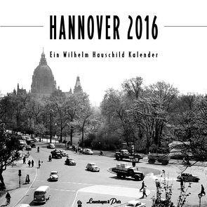 Kalender 2016 von Hauschild,  Wilhelm