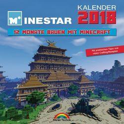 Kalender 2018 – 12 Monate Bauen mit Minecraft – Mit Spieletipps und vielen Crafting Rezepten von Minestar,  Community