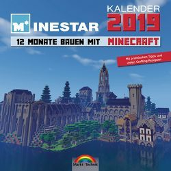 Kalender 2019 – 12 Monate Bauen mit Minecraft – Mit Spieletipps und vielen Crafting Rezepten von Community,  Minestar