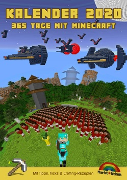 Kalender 2020 – 365 Tage mit Minecraft inklusive Tipps, Tricks & Crafting Rezepten im DIN A4 Format von Haberkamp,  David